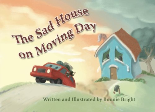 The Sad House on Moving Day