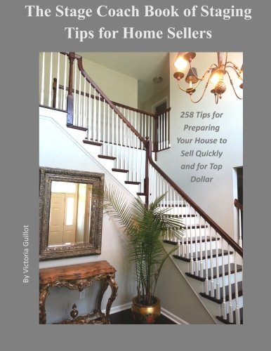 The Stage Coach Book Of Staging Tips For Home Sellers 258